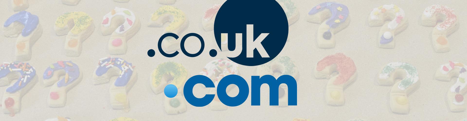 .co.uk or .com?
